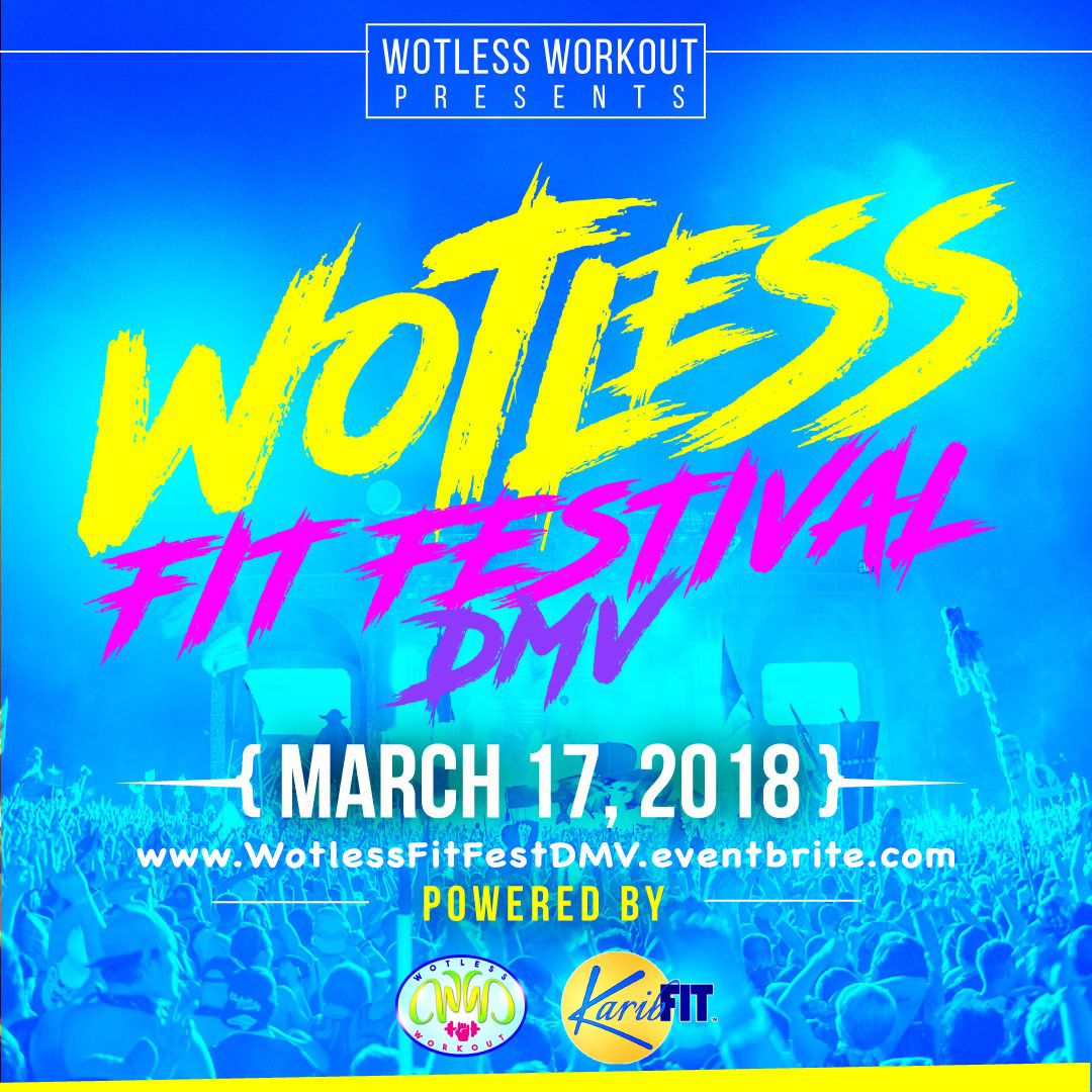 Wotless Fit Festival DMV 2018