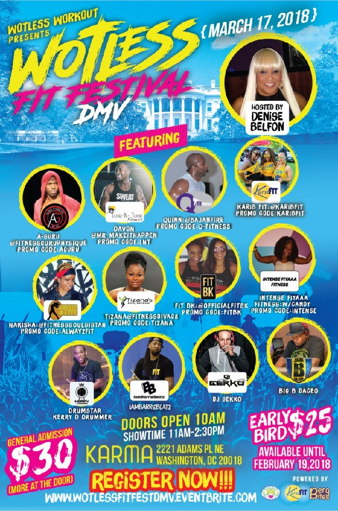 Wotless Fit Fest DMV 2018 Powered by KaribFIT Hosted by Denise Belfon