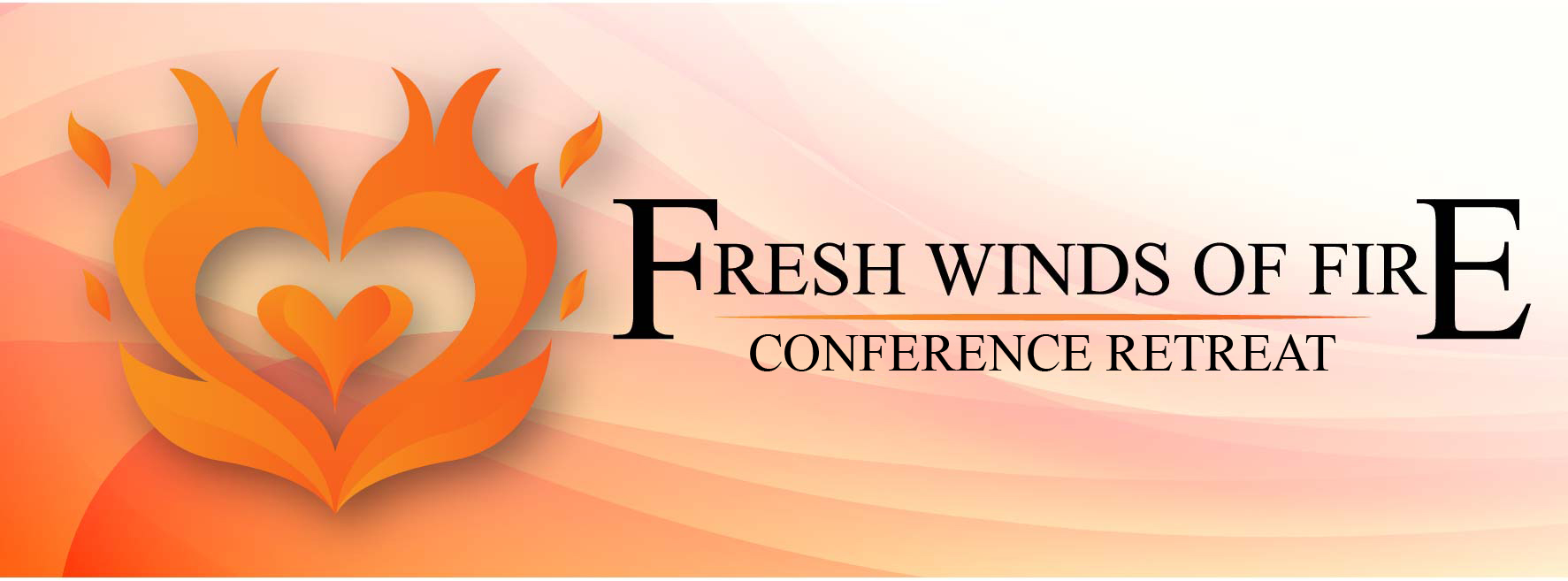 Fresh Winds of Fire Conference Retreat Banner