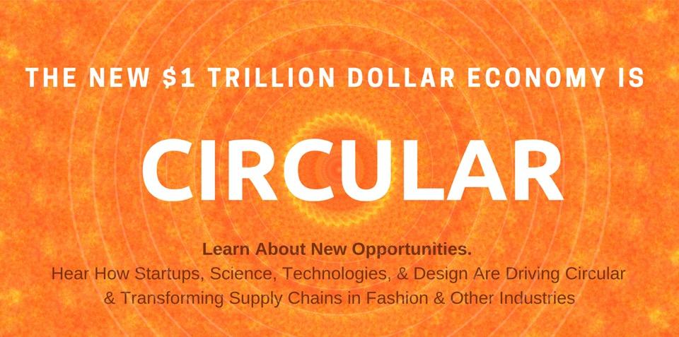 The New Trillion Dollar Economy is Circular