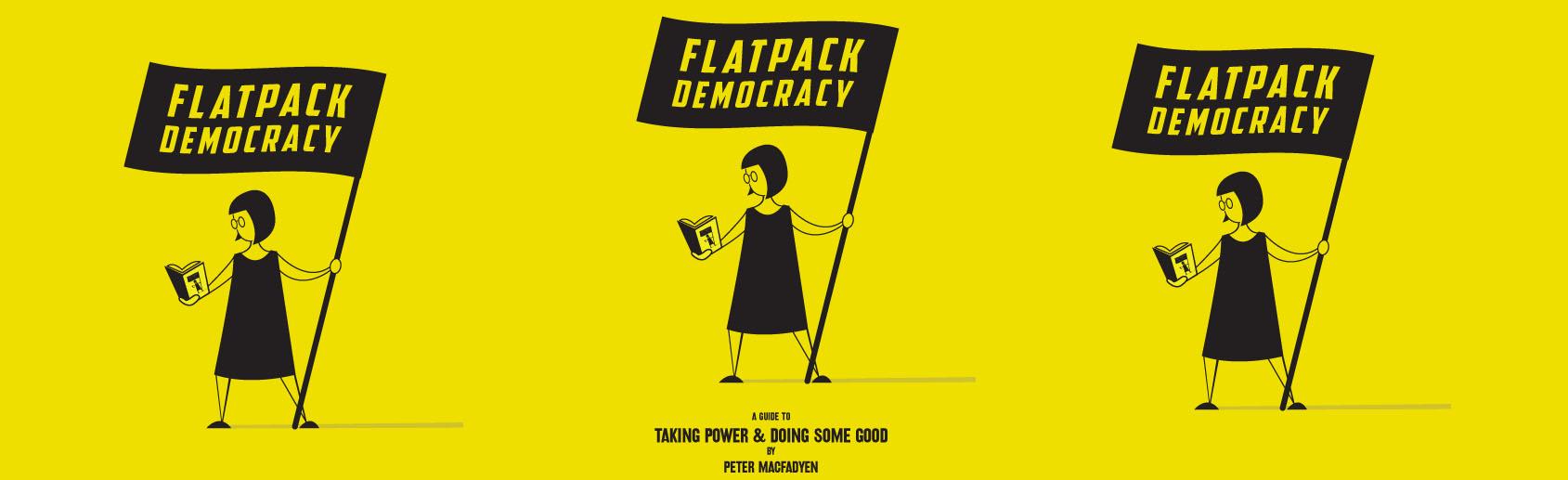 Flatpack Democracy Flyer