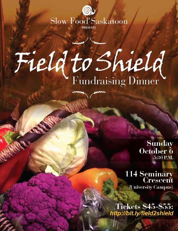 Slow Food Saskatoon Fundraising Dinner - Field to Shield