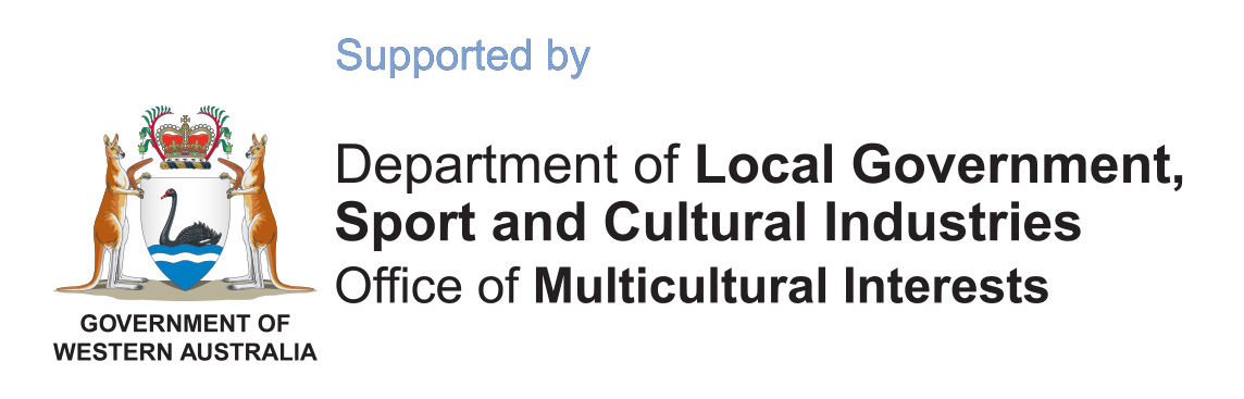 Supported by; Logo Department of Local governement. Sport and Cultural Industries Office of Multicutural Interests - Government of Western Australia
