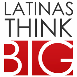 LATINAS THINK BIG LOS ANGELES
