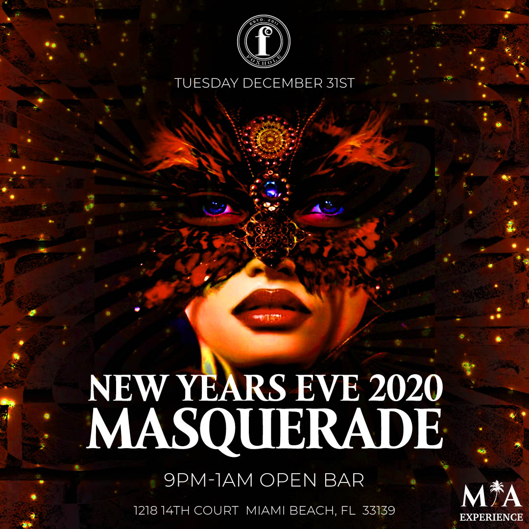 Miami New Years Eve 2020 Events.New Year S Eve 2020 Masquerade At Foxhole Miami Tickets Tue