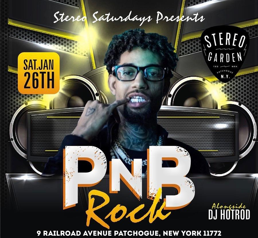 NY - Stereo Saturday's with PnB Rock & Friends @ Stereo Garden