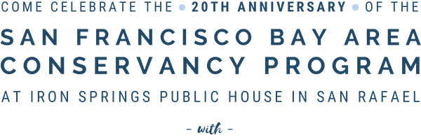 Come celebrate the 20th Anniversary of the San Francisco Bay Area Conservancy Program at Iron Springs Public House in San Rafael
