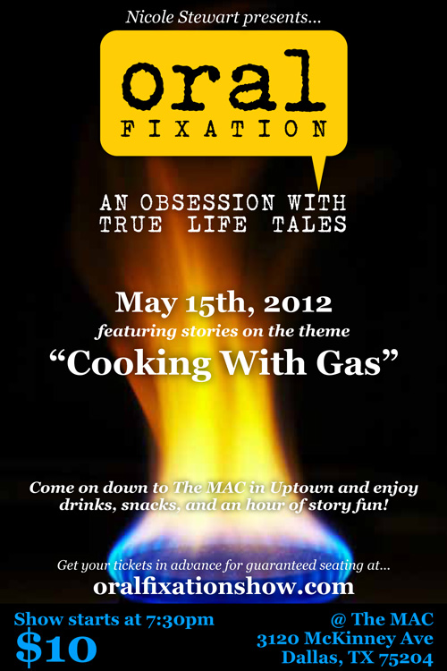 Oral Fixation: Cooking With Gas