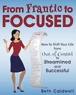 Beth Caldwell From Frantic to Focused Book
