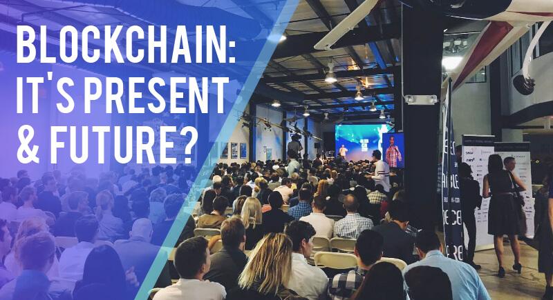 BLOCKCHAIN -It's Present & Future