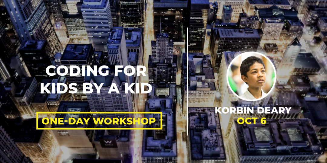Workshop Capilarity #BLOCKCON CODING FOR KIDS BY A KID Korbin Deary