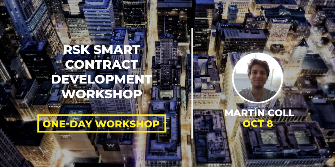 Workshop Capilarity #BLOCKCON RSK SMART CONTRACT DEVELOPMENT WORKSHOP