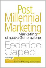 Post Millennial Marketing. Marketing di nuova Generazione. Federico Capeci