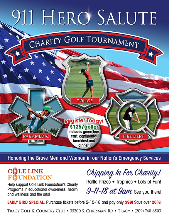 Cole Link Foundation's 911 Hero Salute Charity Golf Tournament 9-11-18 at Tracy Golf & Country Club, Tracy CA