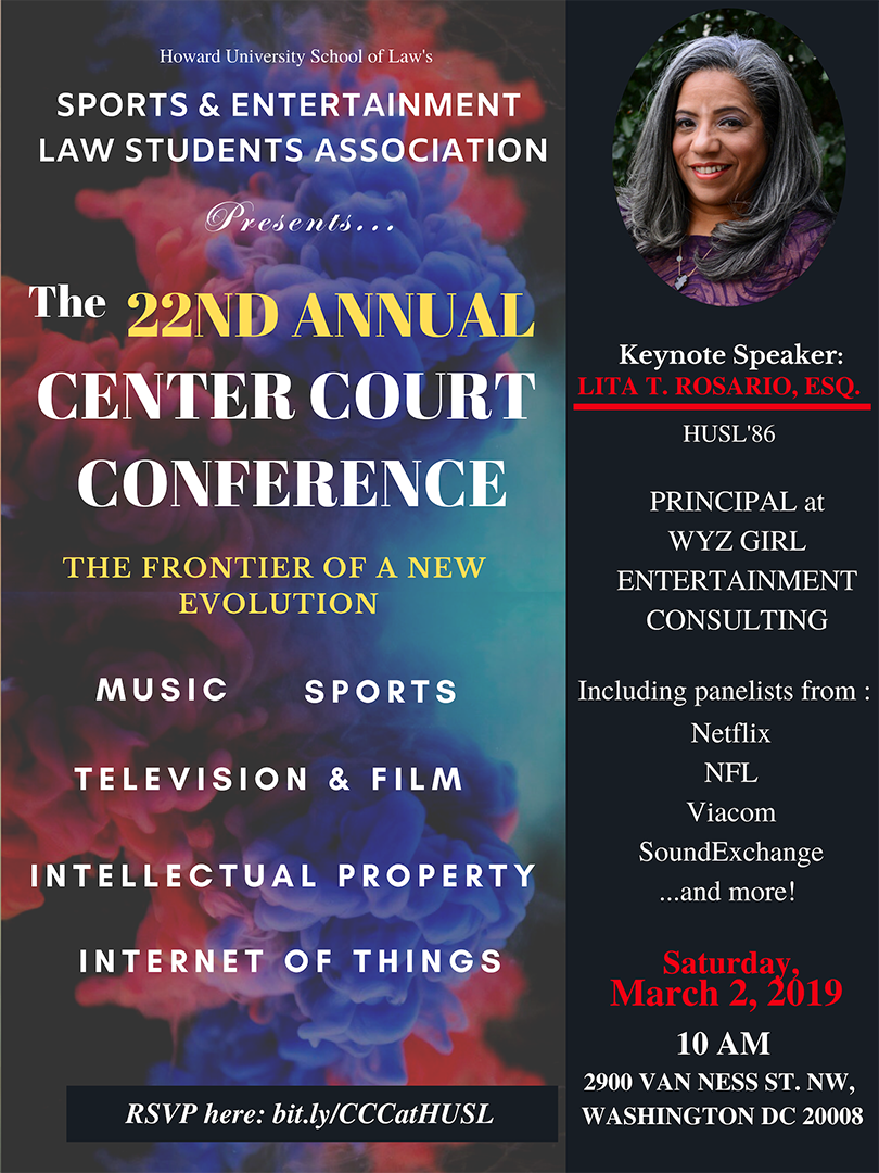 Flyer for Twenty-Second Annual Howard University School of Law Sports and Entertainment Law Student's Association Center Court Conference