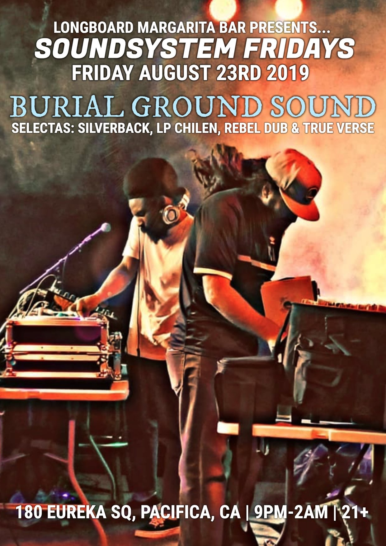 Sound System Fridays w/ Burial Ground Sound System