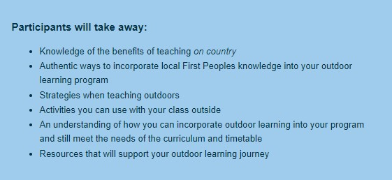 Participants will take away a range of knowledge and skills to incorporate outdoor learning into their curriculum