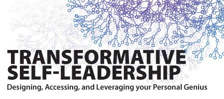 Transformative Self-Leadership:   Designing, Accessing, and...