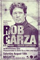 TICKETS AT BOX OFFICE AT 9PM FOR Rob Garza (Thievery...