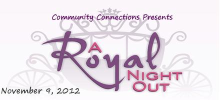2012 Community Connections' Royal Night Out