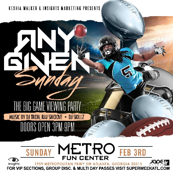 ANY GIVEN SUNDAY The Big Game Viewing Party _ Super Bowl 19