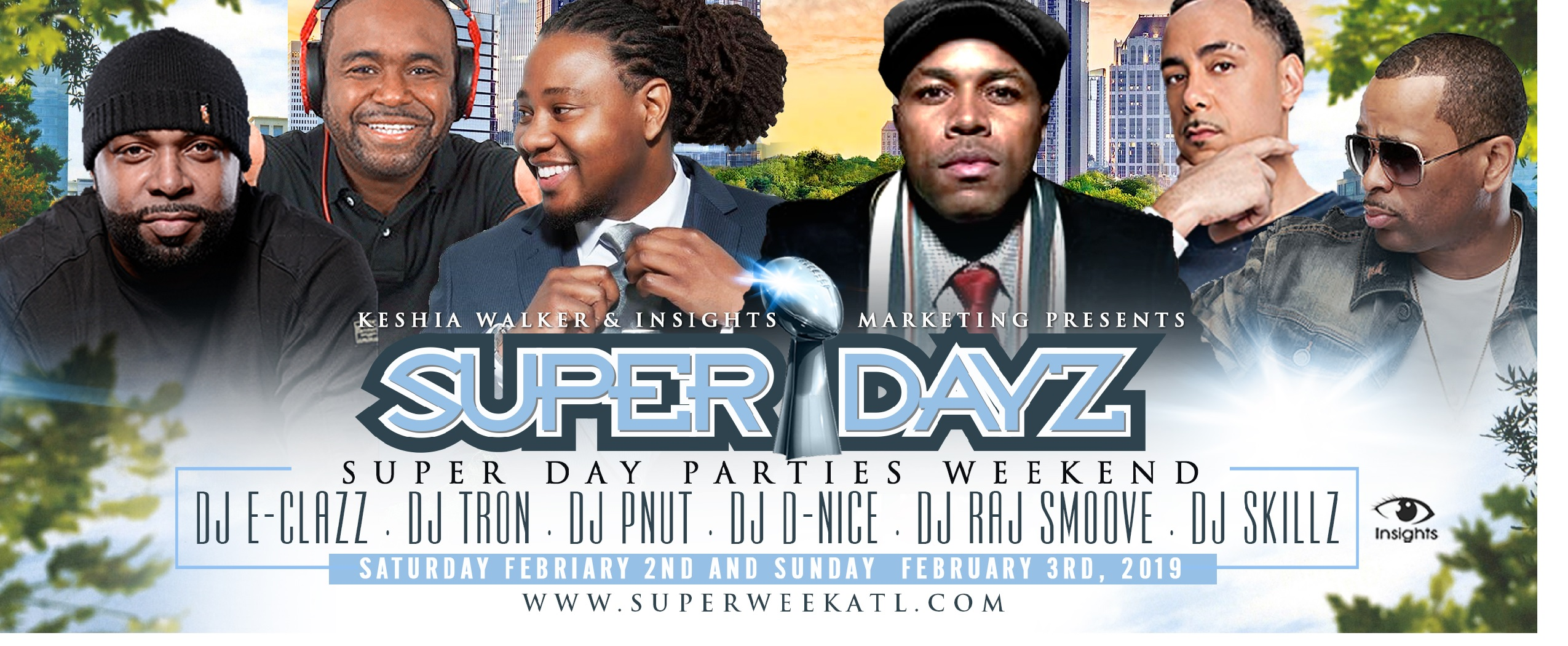 SuperDAYz Weekend of Events SuperBowl