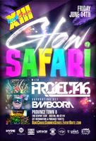 Glow Safari 2.0 Feat. Project 46 and Bamboora