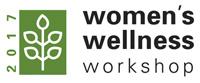 Women's Wellness Workshop 2017