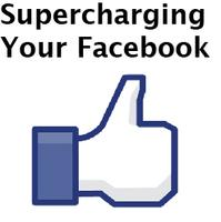Supercharge Your Facebook!