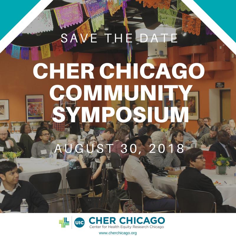 CHER Chicago Community Symposium, 8/30/2018