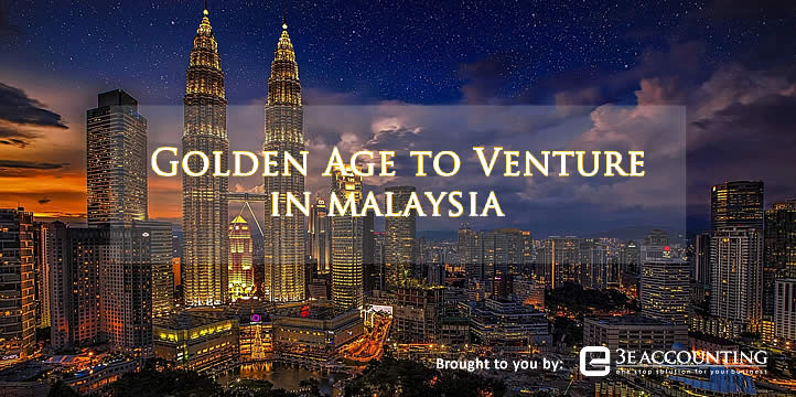 Golden Age to Venture in Malaysia