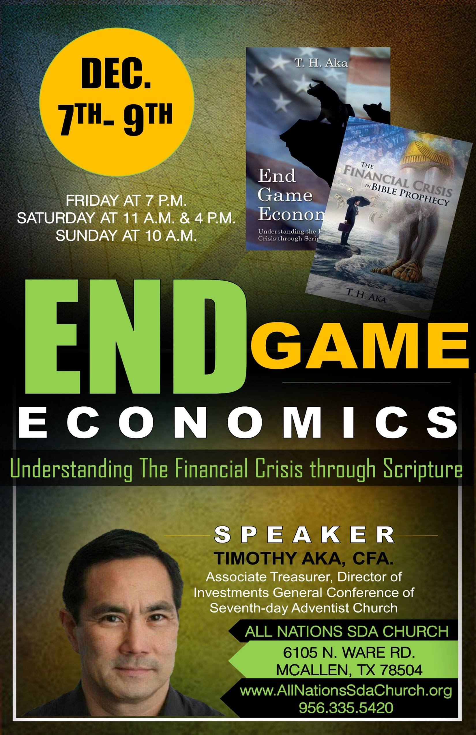 End Game Economics flyer for event in Mcallen Texas December 7-9th.