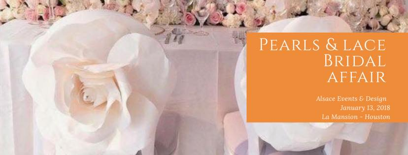 Alsace Events and Design Pearls & Lace Bridal Affair