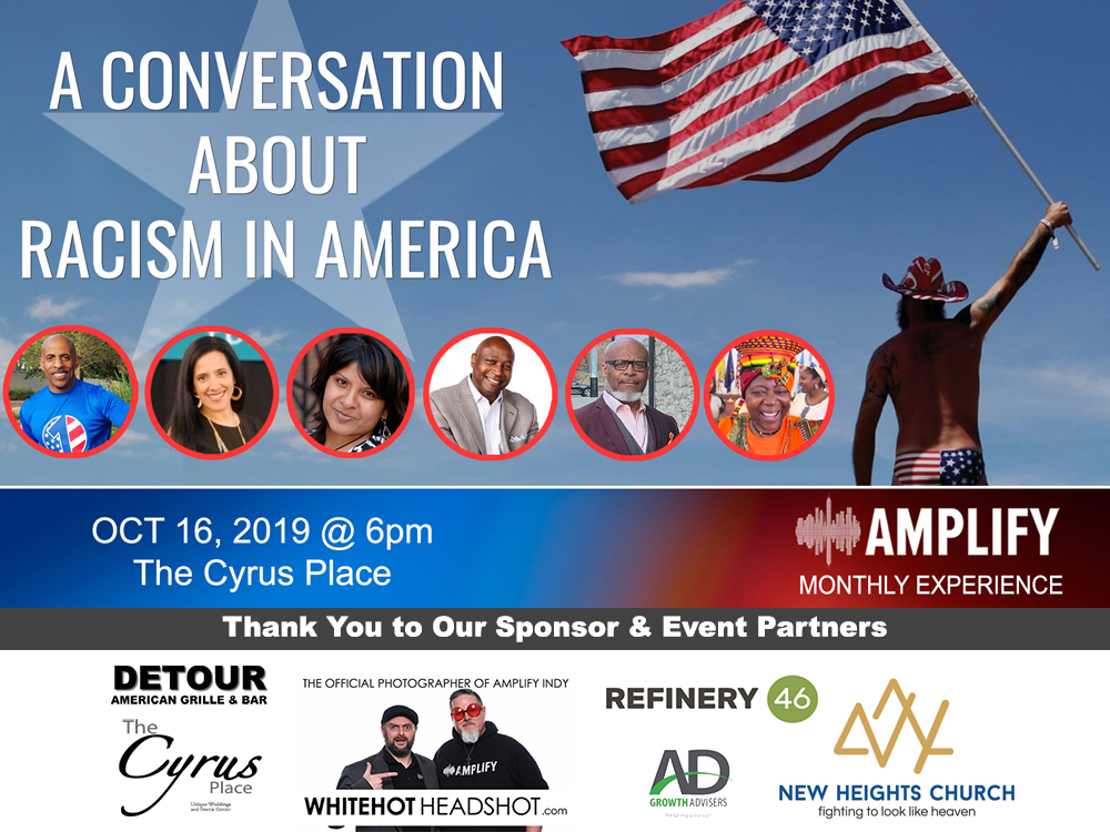 Amplify Indy Conversation on Racism in America