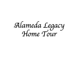 Alameda Legacy Home Tour
