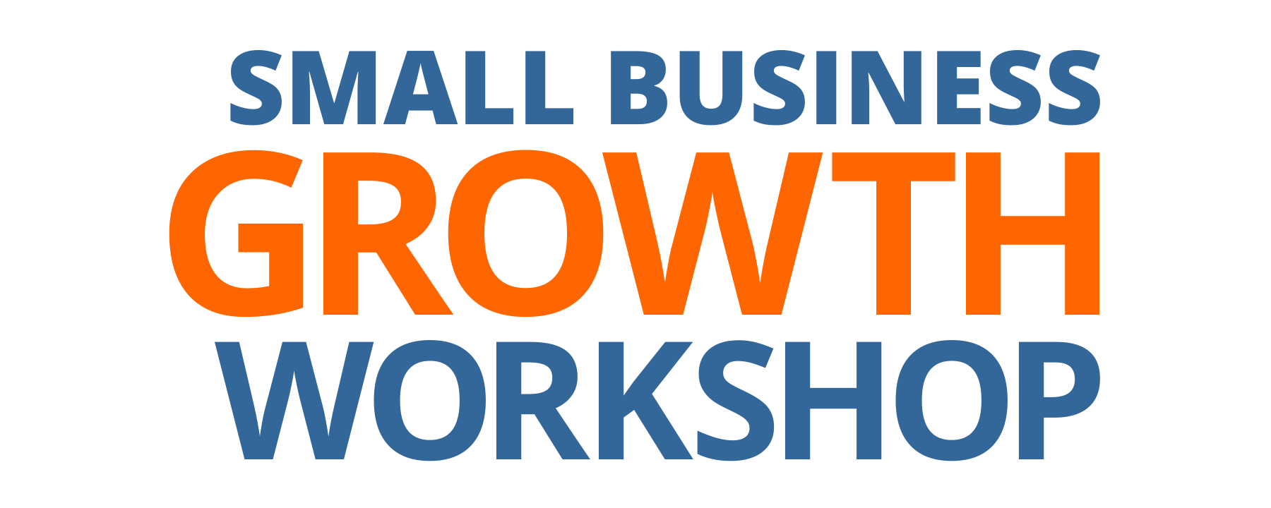 Small Business Growth Workshop - August 11, 2017 - Los Angeles, CA