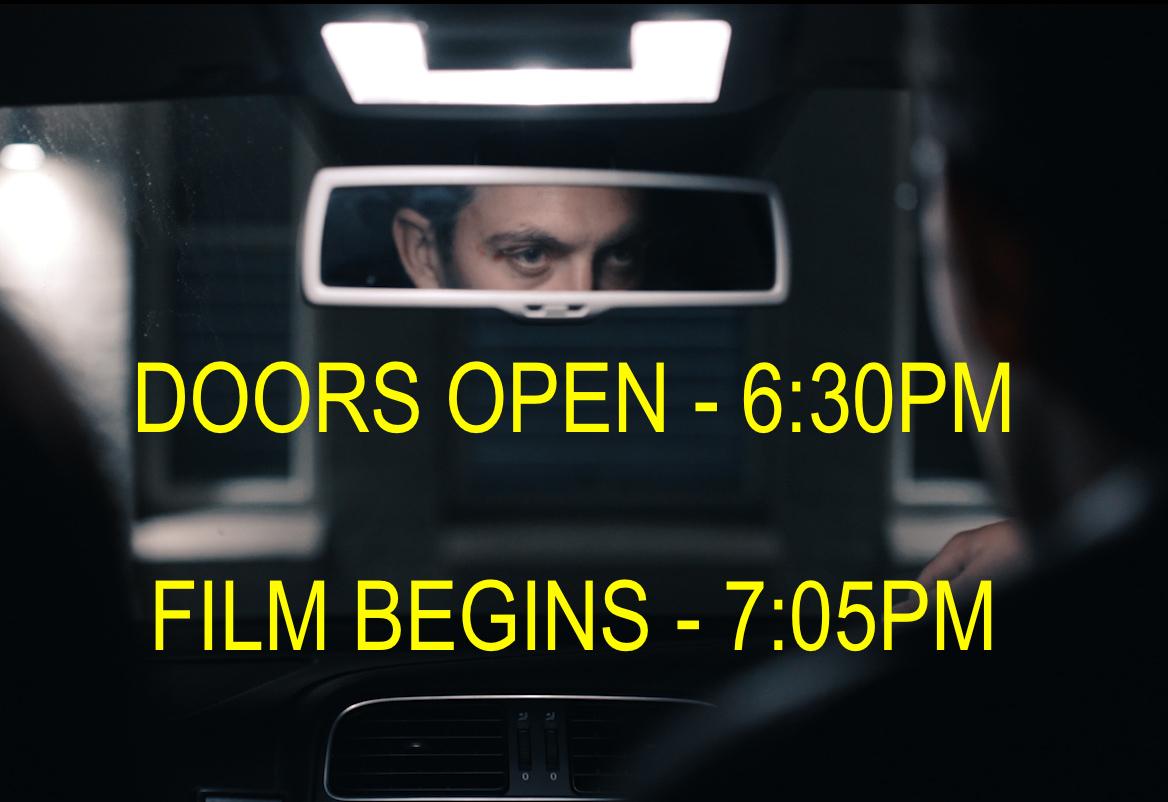 DOORS OPEN 6.30 - MOVIE STARTS 7.05