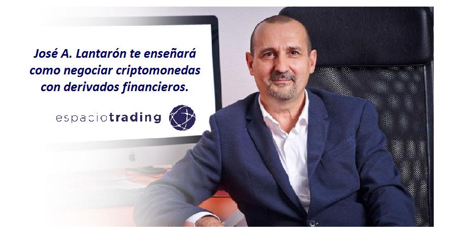 José A. Lantarón te enseñará como negociar criptomonedas con derivados financieros.