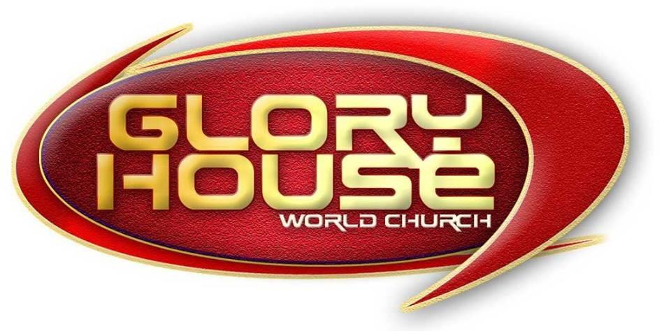 Glory House World Church