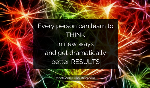 Every person can learn new ways to think and create dramatically better results