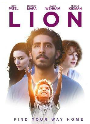Movie poster for Lion, young man framed by two women and a young boy featured below the three adults with his arms uplifted.