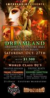 """TWISTED DREAMLAND"" HALLOWEEN COSTUME BALL @ HOUSE OF BLUES!"
