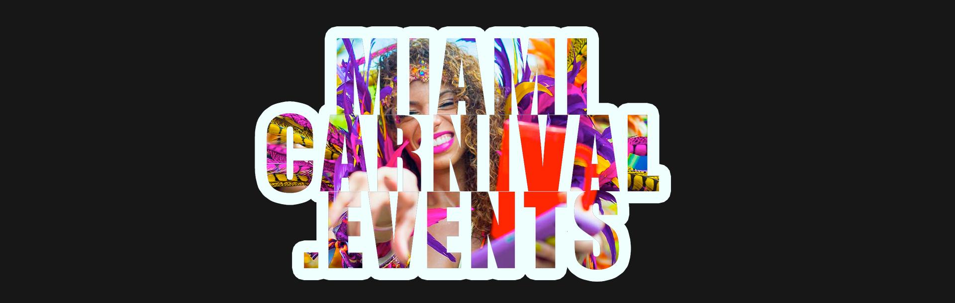 Miami Carnival Events