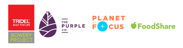 Tridel Bowery Project, The Purple Co. Planet in Focus, FoodShare