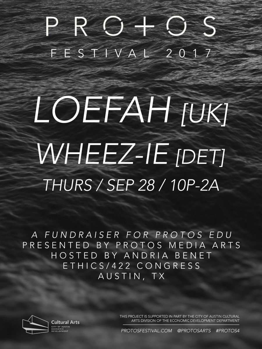 Loefah, Wheez-ie, Protos Edu & Protos Festival flyer for September 28th 2017