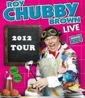 Roy Chubby Brown Live