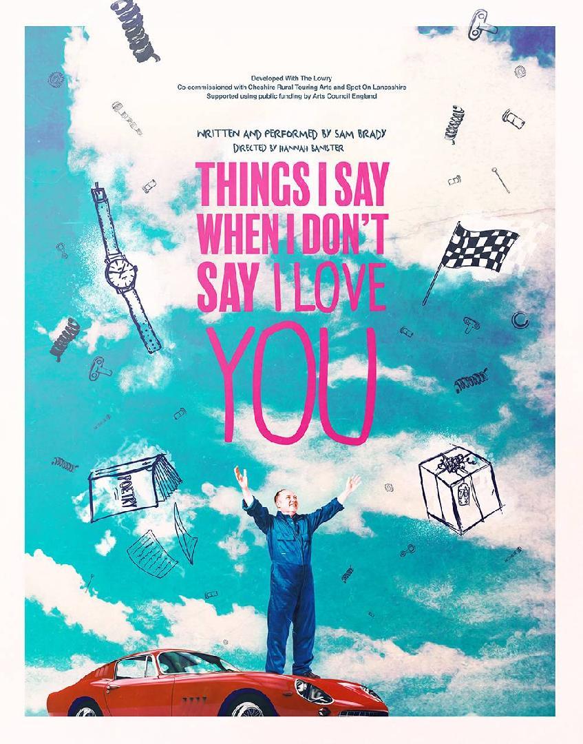 Sam Brady - Things I Say When I Don't Say I Love You