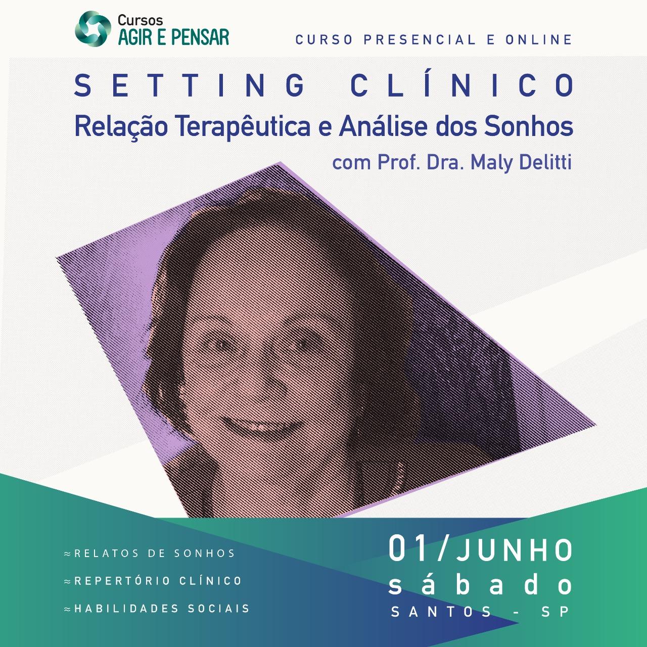 Setting Clinico Relaaoo terapeutica e Analise dos Sonhos