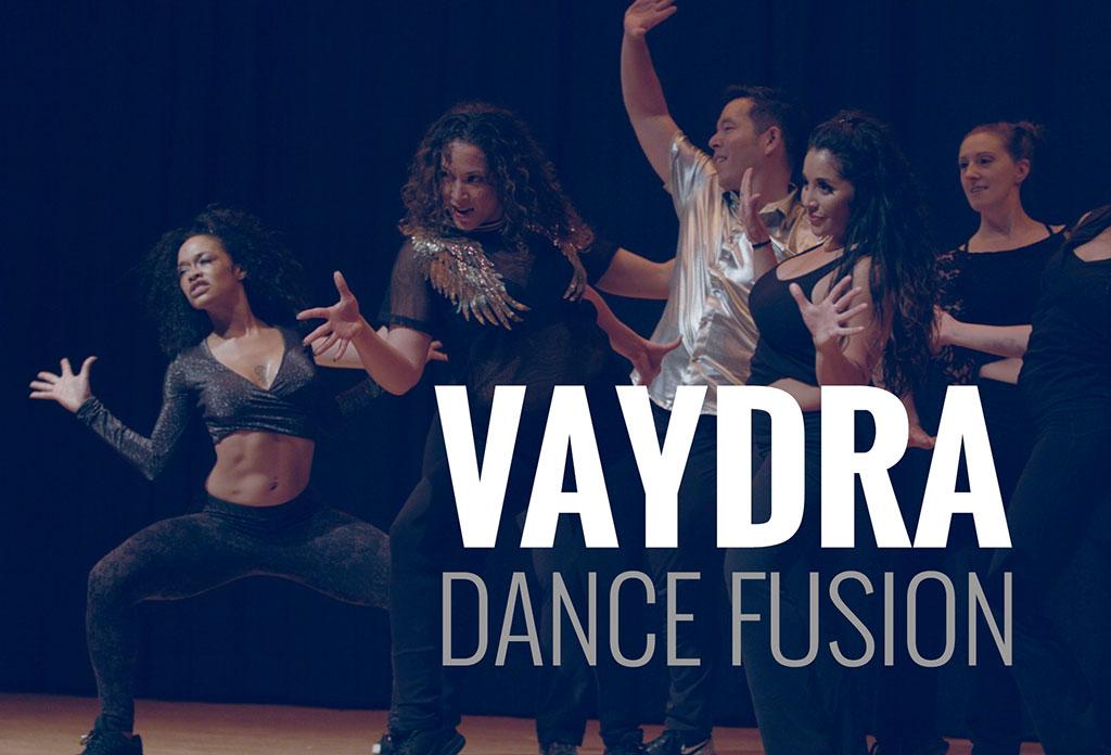 VAYDRA Dance Fusion