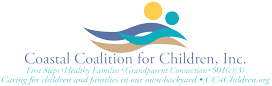 Coastal Coalition for Children, Inc. - First Steps - Healthy Families • Grandparent Connection • 501(c)(3) - Caring for children and families in our own backyard - CC4Children.org